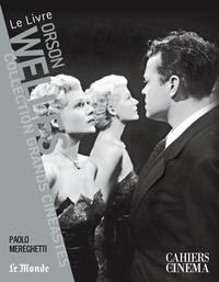 Paolo Mereghetti - Orson Welles.