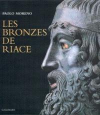 LES BRONZES DE RIACE. Le maître d'Olympie et les Sept à Thèbes - Paolo Moreno |