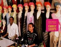 Paolo Pellizzari et Michel Jedwab - Family Shops.