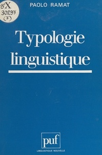 Paolo Ramat et Guy Serbat - Typologie linguistique.