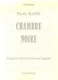 Paolo Ruffilli - Chambre noire.