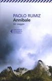 Paolo Rumiz - Annibale - Un viaggio.