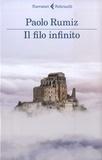 Paolo Rumiz - Il filo infinito - Viaggio alle radici d'Europa.
