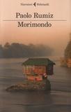 Paolo Rumiz - Morimondo.