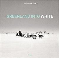 Paolo Solari Bozzi - Greenland into White.