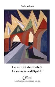 Paolo Valesio - Le minuit de Spolète - La mezzanotte di Spoleto.