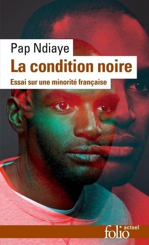 La condition noire. Essai sur une minorité française