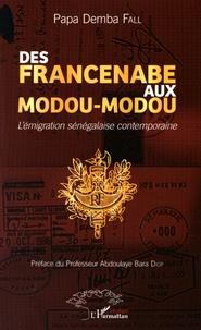 Des Francenabe aux Modou-Modou - Lémigration sénégalaise contemporaine.pdf