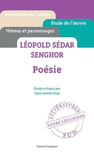 Papa Samba Diop - Poésie, Léopold Sédar Senghor : étude critique.