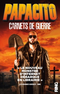 Papacito - Carnets de guerre - Journal satirique.