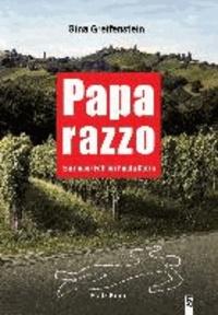 Paparazzo - Ein neuer Fall für Paula Stern. Pfalz-Krimi.