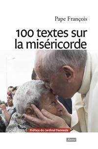 Pape François et Luis Benavides - 100 textes sur la miséricorde.