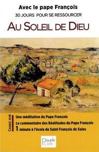 Livres à télécharger sur ipad mini Au soleil de Dieu  - Avec le pape François 30 jours pour se ressourcer in French par Pape François
