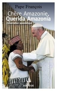 Téléchargements ebook gratuits pour pc Chère Amazonie, Querida Amazonia  - Exhortation apostolique post-synodale