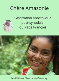 Louer des livres électroniques en ligne Chère Amazonie  - Exhortation apostolique post-synodale sur l'Amazonie