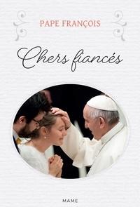 Pape François et Jean Villeminot - Chers fiancés.