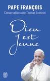 Pape François et Thomas Leoncini - Dieu est jeune.