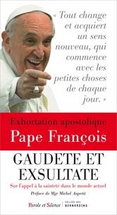 Pape François - Exhortation apostolique sur la sainteté - Gaudete et exsultate.