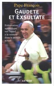 Pape François - Gaudete et exsultate - Exhortation apostolique sur l'appel de la sainteté dans le monde actuel.