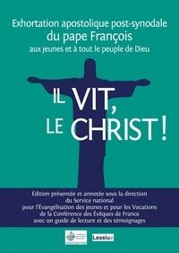 Pape François et  Conférence des Évêques de Fran - Il vit, le Christ (Christus vivit) - Du Pape François aux jeunes et à tout le peuple de Dieu.