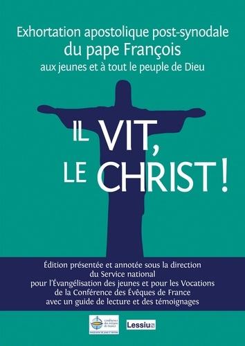Il vit, le Christ (Christus vivit). Du Pape François aux jeunes et à tout le peuple de Dieu