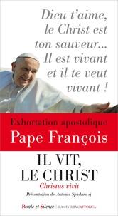 Pape François - Il vit, le Christ - Christus Vivit, aux jeunes et à tout le peuple de Dieu.