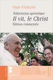 Pape François - Il vit, le Christ - Exhortation apostolique du pape François.