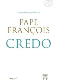 Pape François - Je crois, nous croyons.