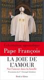 Pape François - La joie de l'amour - Exhortation apostolique sur la famille Amoris Laetitia.
