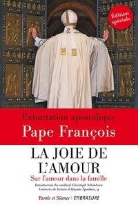 Pape François - La joie de l'amour - Sur l'amour dans la famille. Exhortation apostolique avec un Guide de lecture du cardinal Christoph Schönborn.