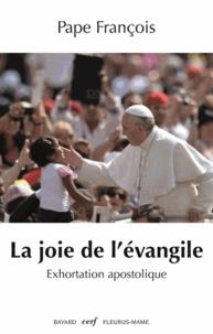 La joie de l'Evangile -  Pape François |