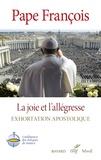 Pape François - La joie et l'allégresse.