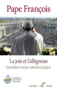 Pape François - La joie et l'allégresse - Gaudete et Exsultate - Exhortation apostolique.