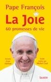 Pape François et Michel Cool - La joie - 60 promesses de vie.