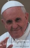 Pape François - La lumière de la foi - Lumen Fidei.