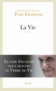 Pape François - La Vie.