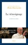 Pape François - Le Témoignage.