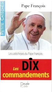 Pape François - Les dix commandements.