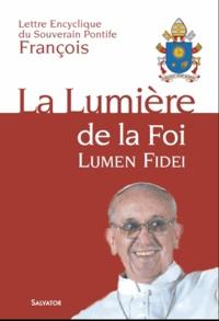 Lumière de la foi, lumen fidei, encyclique -  Pape François pdf epub