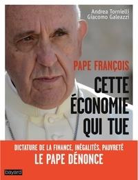 Pape François - Pape françois : Cette économie qui tue.