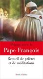Pape François - Prions avec le pape François.