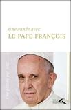 Pape François - Une année avec le pape François - Un jour, une pensée.