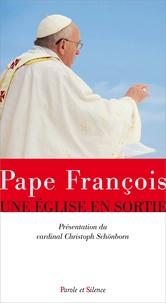 Pape François - Une Eglise en sortie.