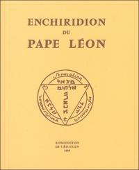 Enchiridion du pape Léon -  Pape Léon |