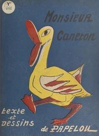 Papelou - Monsieur Caneton.