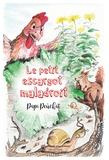 Papi Peûchat - Le petit escargot maladroit.