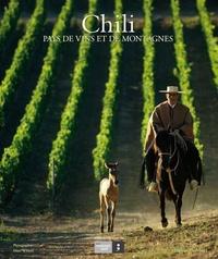 Accentsonline.fr Chili, pays de vins et de montagnes Image