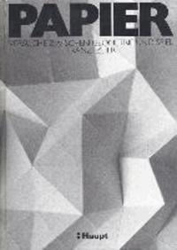 Papier - Versuche zwischen Geometrie und Spiel.