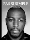 Paps Touré - Pas si simple.