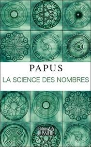 Papus - La science des nombres.